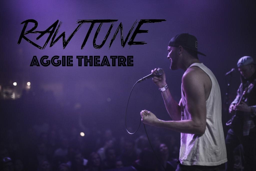 RawTune at Aggie Theatre