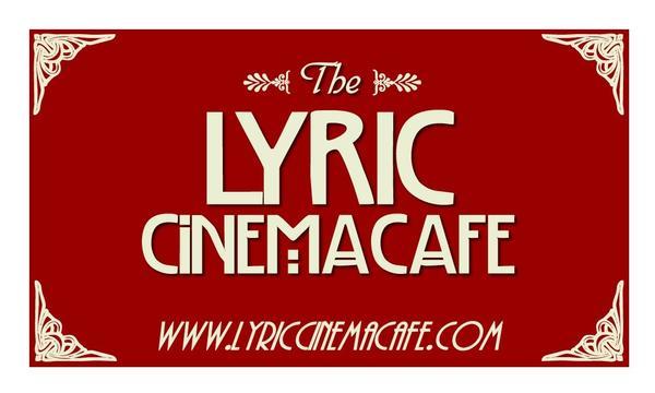 The Lyric Cinema Cafe