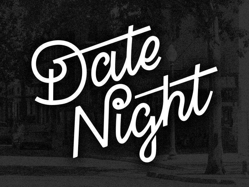Date Night written in script font against a black background